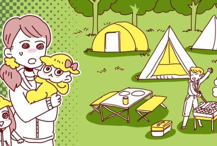 赤ちゃん連れのキャンプで得られる「貴重な体験」。ママがすべき事前準備とは