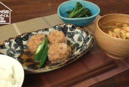 【30分で3品!】作り置き食材を使った時短レシピ!鶏肉の肉団子定食
